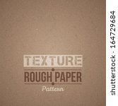 dark rough paper texture | Shutterstock .eps vector #164729684