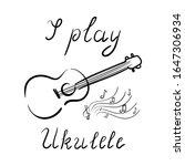 i play ukulele   lettering ...   Shutterstock .eps vector #1647306934