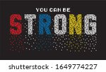 you can be strong typography...   Shutterstock .eps vector #1649774227