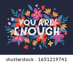 you are enough vector... | Shutterstock .eps vector #1651219741