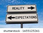 Reality Vs Expectation. White...