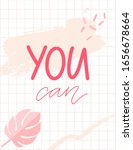 you can. positive empowering... | Shutterstock .eps vector #1656678664
