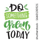 do something green today   cute ... | Shutterstock .eps vector #1660130521