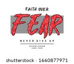 Faith Over Fear Typography For...