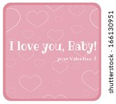 pink postcard.i love you  baby. ... | Shutterstock .eps vector #166130951