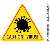 sign icon caution coronavirus... | Shutterstock .eps vector #1663588354
