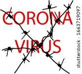 stop coronavirus behind barbed... | Shutterstock . vector #1663719097