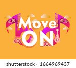 move on  beautiful greeting... | Shutterstock .eps vector #1664969437