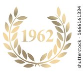 Year 1962 gold laurel wreath vector isolated on a white background