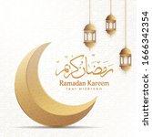 ramadan kareem greeting...   Shutterstock .eps vector #1666342354