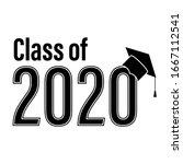 class of 2020 school graduation ... | Shutterstock .eps vector #1667112541