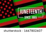 juneteenth freedom day. african ... | Shutterstock .eps vector #1667802607