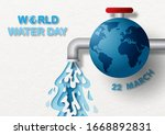 world water day with blue earth ... | Shutterstock .eps vector #1668892831