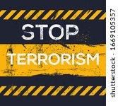 Warning Sign  Stop Terrorism ...