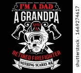 i'm a dad a grandpa and a... | Shutterstock .eps vector #1669274617