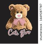 slogan cute bear illustration... | Shutterstock .eps vector #1669287787