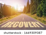 Recovery Word Written On Road...