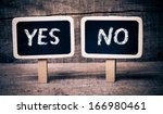 Choice Between Yes Or No. Chal...