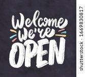 welcome  we're open  .... | Shutterstock .eps vector #1669830817