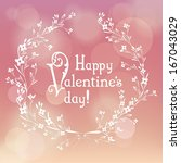 valentine card with floral... | Shutterstock .eps vector #167043029