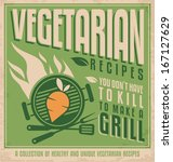 vegetarian food vintage poster... | Shutterstock .eps vector #167127629