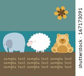 baby card with elephant  sheep  ... | Shutterstock .eps vector #167173091