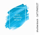 brush stroke paint acrylic... | Shutterstock .eps vector #1671960127
