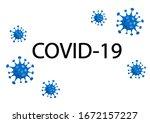 2019 ncov novel corona virus... | Shutterstock .eps vector #1672157227