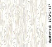 seamless wooden pattern. wood... | Shutterstock .eps vector #1672414687