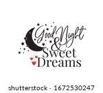 Good Night And Sweet Dreams ...