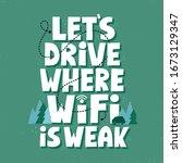 let's drive where wifi is weak... | Shutterstock .eps vector #1673129347