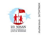 april 23 turkish national... | Shutterstock .eps vector #1673478604
