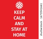 keep calm and stay at home.... | Shutterstock .eps vector #1673541661