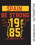 spain be strong t shirt design... | Shutterstock .eps vector #1673569714