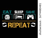 game quote and saying. eat...   Shutterstock .eps vector #1674480481