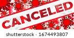 "coronavirus   "" canceled ""... | Shutterstock . vector #1674493807"
