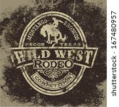 wild west rodeo  vintage vector ... | Shutterstock .eps vector #167480957
