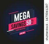mega savings offers 50  off... | Shutterstock .eps vector #1675061287