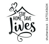 stay home save lives  ... | Shutterstock .eps vector #1675143634