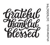 grateful thankful blessed. hand ... | Shutterstock .eps vector #1676006794