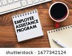 Employee Assistance Program...