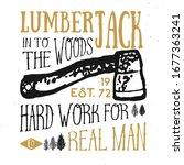 lumberjack vintage label with... | Shutterstock .eps vector #1677363241