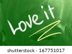 love it concept | Shutterstock . vector #167751017