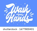 wash your hands hand lettered... | Shutterstock .eps vector #1677800401