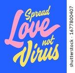 spread love not virus. hand... | Shutterstock .eps vector #1677800407
