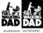 the walking dad with stroller... | Shutterstock .eps vector #1677876544