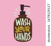 wash your hands hand lettering... | Shutterstock .eps vector #1678129117