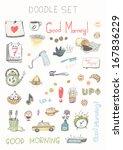 doodle set   good morning | Shutterstock .eps vector #167836229