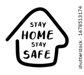 Stay Home  Stay Safe Poster...
