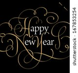 happy new year hand lettering ... | Shutterstock .eps vector #167853254